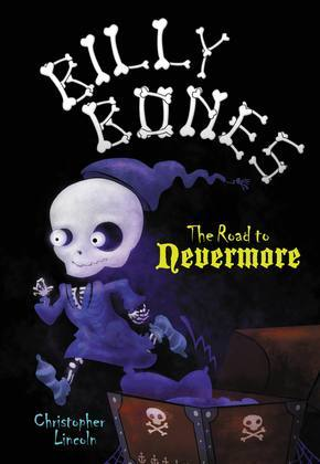 Billy Bones: The Road to Nevermore: The Road to Nevermore
