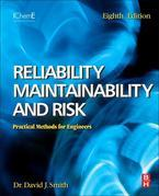 Reliability, Maintainability and Risk: Practical Safety-Related Systems Engineering Methods