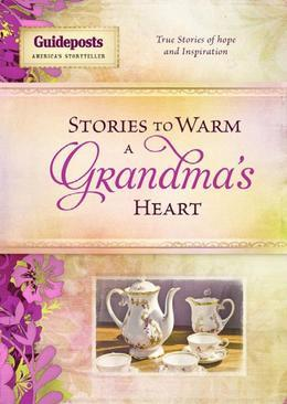 Stories to Warm a Grandma's Heart