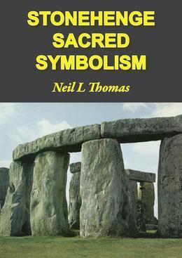 Stonehenge Sacred Symbolism