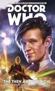 Doctor Who: The Eleventh Doctor Collection Volume 4 - The Then And The Now
