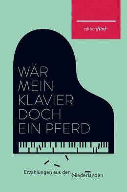 Wär mein Klavier doch ein Pferd