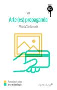 El arte (es) propaganda
