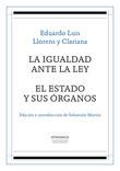 La igualdad ante la ley / El Estado y sus órganos