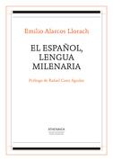 El español, lengua milenaria