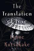 The Translation of Love: A Novel