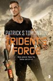 Trident's Forge: Children of a Dead Earth Book Two