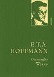 E.T.A. Hoffman - Gesammelte Werke