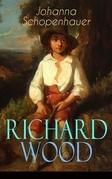 Richard Wood (Vollständige Ausgabe)