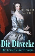 Die Düvecke - Die Leiden einer Königin (Vollständige Ausgabe)