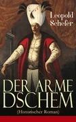 Der arme Dschem (Historischer Roman) - Vollständige Ausgabe