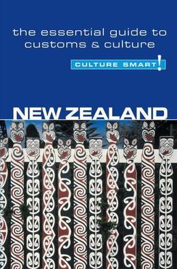 New Zealand - Culture Smart!: The Essential Guide to Customs & Culture