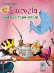 Lucrezia und der Papa-König
