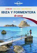 Ibiza y Formentera De cerca 2 (Lonely Planet)