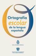 Ortografía escolar de la lengua española