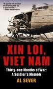 Xin Loi, Viet Nam: Thirty-one Months of War: A Soldier's Memoir