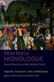More than a Monologue: Sexual Diversity and the Catholic Church