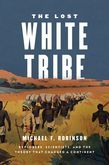 The Lost White Tribe