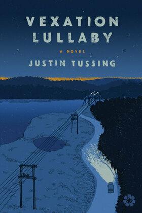 Vexation Lullaby: A Novel