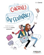 Chéri(e), on s'expatrie !