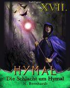 Der Hexer von Hymal, Buch XVII: Die Schlacht um Hymal