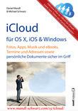 iCloud auf Mac (OS X), Apple-Mobilgeräten (iOS) und auf Windows-PC