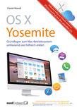 OS X Yosemite – Grundlagen zum Mac-Betriebssystem umfassend und hilfreich erklärt