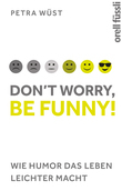 Don't worry, be funny!