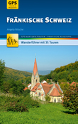 Fränkische Schweiz Wanderführer Michael Müller Verlag