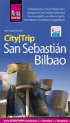 Reise Know-How CityTrip San Sebastián und Bilbao: Reiseführer mit Faltplan