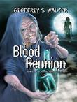 Blood Reunion