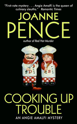 Cooking Up Trouble: An Angie Amalfi Mystery