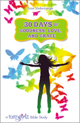 30 Days of Goodness, Love, and Grace