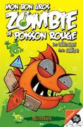 Mon bon gros zombie de poisson rouge - 3
