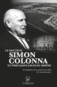Le docteur Simon Colonna et Port-Saint-Louis-du-Rhône