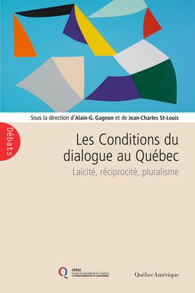 Les Conditions du dialogue au Québec