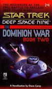 Star Trek: The Dominion Wars: Book 2: Call to Arms