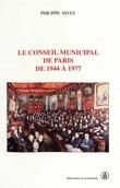 Le Conseil municipal de Paris de 1944 à 1977