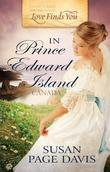Susan Page Davis - Love Finds You in Prince Edward Island