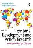 Territorial Development and Action Research: Innovation Through Dialogue