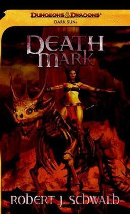 Death Mark: A Dark Sun Novel