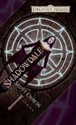 Shadowdale: Avatar Series, Book I