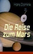 Die Reise zum Mars (Vollständige Ausgabe)