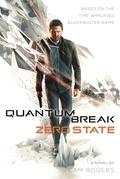 Quantum Break: Zero State