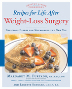 Recipes for Life After Weight-Loss Surgery, Revised and Updated