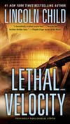 Lethal Velocity (Previously published as Utopia): A Novel