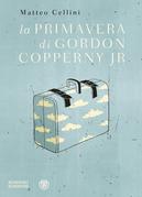 La primavera di Gordon Copperny Jr.