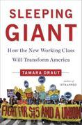 Sleeping Giant: How the New Working Class Will Transform America