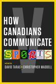 How Canadians Communicate V: Sports
