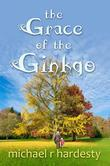 The Grace of the Ginkgo